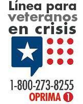 Línea para veteranos en crisis, 1-800-273-8255, oprima 1